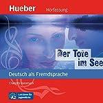 Der Tote im See (Deutsch als Fremdsprache) | Charlotte Habersack
