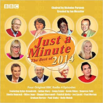 Just a Minute: The Best of 2014: Four Episodes of the BBC Radio 4 Comedy Panel Game written by Nicholas Parsons