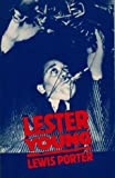 Lester Young (0805794719) by Lewis Porter