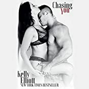 Chasing You | Kelly Elliott