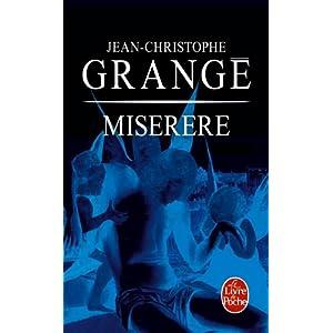 Miserere jean christophe grange le monde d 39 enmazahe - Le passager jean christophe grange resume ...