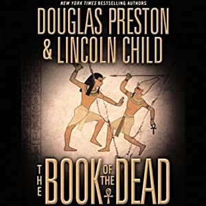 The Book of the Dead | [Douglas Preston, Lincoln Child]