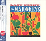 Last Night! (Japanese Atlantic Soul & R&B Range) The Mar-Keys