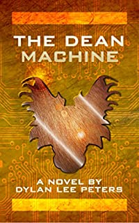 The Dean Machine by Dylan Lee Peters ebook deal