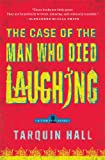 The Case of the Man Who Died Laughing: From the Files of Vish Puri, Most Private Investigator (Vish Puri Mysteries)