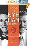 Inside the Nye Ham Debate: Revealing...