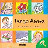 Tengo asma: I Have Asthma (Spanish Edition) (What Do You Know About? Books)