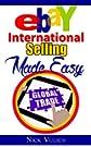 eBay International Selling Made Easy (English Edition)