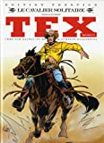 Tex spécial, Tome  15 : Le cavalier solitaire : Edition prestige