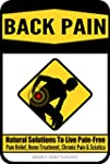 BACK PAIN: Natural Solutions To Live...