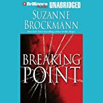 Breaking Point: Troubleshooters, Book 9 (       UNABRIDGED) by Suzanne Brockmann Narrated by Patrick Lawlor, Melanie Ewbank