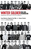 img - for Winter Soldier: Iraq and Afghanistan: Eyewitness Accounts of the Occupations book / textbook / text book