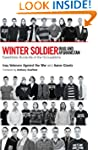 Winter Soldier: Iraq and Afghanistan:...