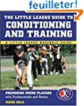 The Little League Guide to Conditioni...