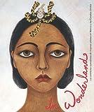 In Wonderland: Las aventuras surrealistas de mujeres artistas en Mexico y Estados Unidos (3791351400) by Fort, Ilene Susan