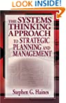 The Systems Thinking Approach to Stra...