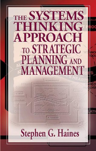 The Systems Thinking Approach to Strategic Planning