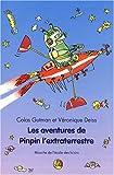 """Afficher """"Les Aventures de Pinpin l'extraterrestre"""""""