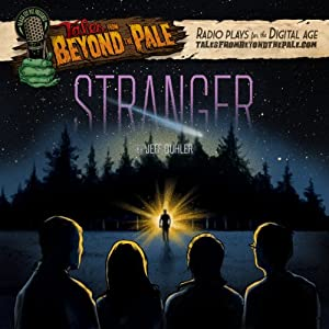 Tales From Beyond The Pale, Season 2 LIVE! Stranger Radio/TV Program