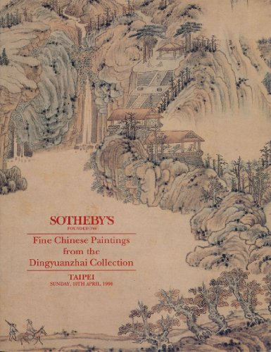 Sotheby's. Taipei. Fine Chinese Paintings from the Dingyuanzhai Collection. Sunday 10th April 1994. DINGYUAN (Sotheby Chinese Painting compare prices)