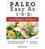 img - for [ PALEO EASY AS 1-2-3: LOSE WEIGHT, EAT GREAT Paperback ] Leahy, Donna ( AUTHOR ) Aug - 17 - 2014 [ Paperback ] book / textbook / text book