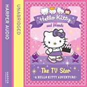 The TV Star: Hello Kitty and Friends, Book 9 | Linda Chapman, Michelle Misra