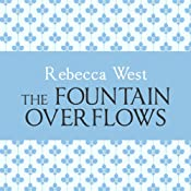 The Fountain Overflows | [Rebecca West]