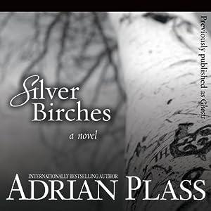 Silver Birches: A Novel | [Adrian Plass]