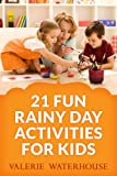 21 Fun Rainy Day Activities For Kids