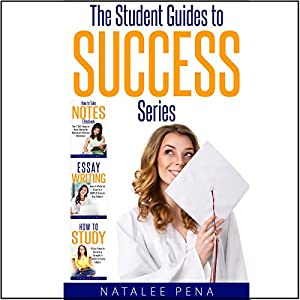 Study Skills: The Ultimate Student Guides to Success (3 Book Set) Audiobook