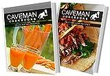 Paleo Juicing Recipes and Paleo Mexican Recipes: 2 Book Combo (Caveman Cookbooks)