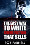 The Easy Way to Write Crime Fiction T...