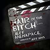 Hair of the Bitch: A Dark Psychological Thriller