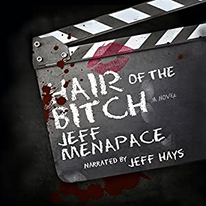 Hair of the Bitch Audiobook
