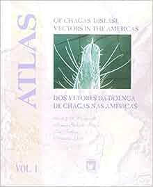 Atlas of Chagas' disease vectors in the Americas =: Atlas dos vetores