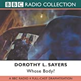 img - for Whose Body? (BBC Radio Full Cast Drama) (BBC Radio Collections) book / textbook / text book