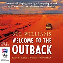 Welcome to the Outback Audiobook by Sue Williams Narrated by Sue Williams