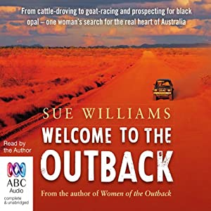 Welcome to the Outback | [Sue Williams]
