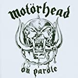 Motorhead On Parole [VINYL]