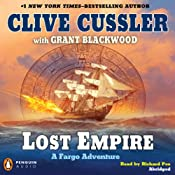 Lost Empire: A Fargo Adventure | [Clive Cussler, Grant Blackwood]