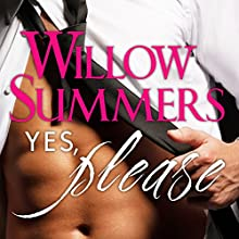 Yes, Please: Please, Book 1 Audiobook by Willow Summers Narrated by Kirsten Leigh
