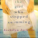 The Girl Who Stopped Swimming | Joshilyn Jackson