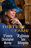 Fortune & Fame: A Novel (1476747172) by Murray, Victoria Christopher