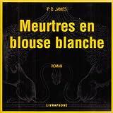 echange, troc P. D. James - Meurtres en blouse blanche (coffret 9 CD)