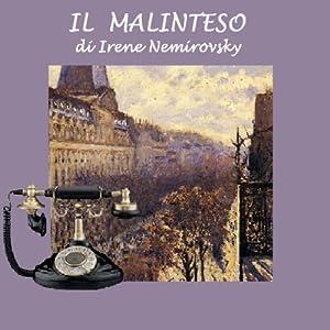 Il malinteso [The Misunderstanding] | [Irene Nemirovsky]
