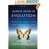 Making Sense of Evolution: Darwin, God, and the Drama of Life