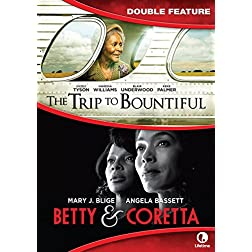 Trip to Bountiful / Betty & Corretta