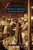 img - for Detroit's Historic Eastern Market book / textbook / text book