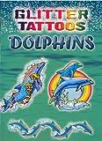 Glitter Tattoos Dolphins (Dover Tattoos)