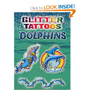 Glitter Tattoos Dolphins (Dover Tattoos) Christy Shaffer, Tattoos and Sea Life